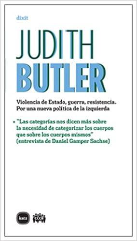 Violencia De Estado Guerra Resist (dixit): Amazon.es: Butler, Judith, Soley-Beltran, Patrícia: Libros