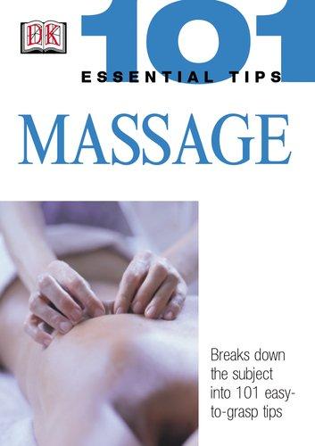 Read Online Massage (101 Essential Tips) ebook