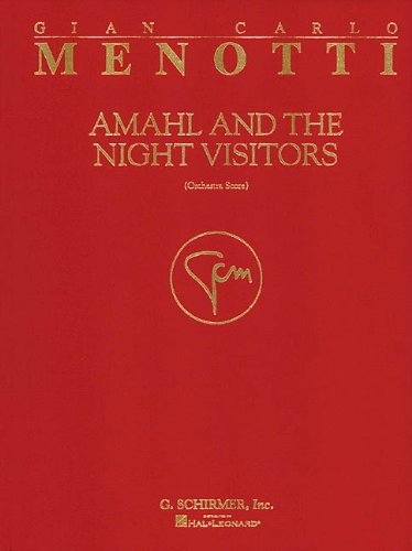 Amahl and the Night Visitors: Full Score by G. Schirmer
