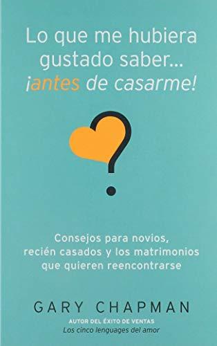 Lo que me hubiera gustado saber antes de casarme (Spanish ()