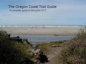 The Oregon Coast Trail Guide Jon Kenneke