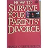 How to Survive Your Parents' Divorce, Nancy O. Bolick, 0531157385