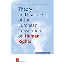 Theory and Practice of the European Convention on Human Rights, 5th edition (hardcover): Fifth Edition