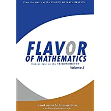 Concentrate on the Trigonometry 3: Flavor of Mathematics