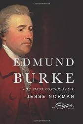 Edmund Burke: The First Conservative