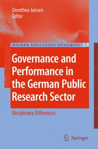 Governance and Performance in the German Public Research Sector: Disciplinary Differences (Higher Education Dynamics)