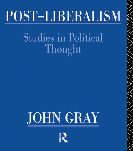 [E.B.O.O.K] Post-Liberalism: Studies in Political Thought [W.O.R.D]