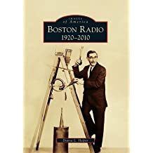 [(Boston Radio:: 1920-2010)] [Author: Donna L Halper] published on (February, 2011)