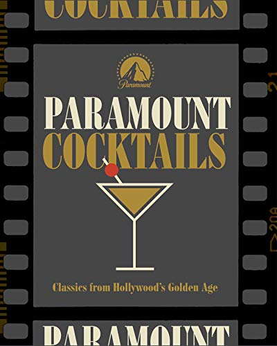Paramount Cocktails: A Toast to Hollywood by Cider Mill Press