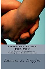 Someone Right for You by Edward A. Dreyfus (1992-04-01) Paperback