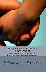 Someone Right for You by Edward A. Dreyfus (1992-04-01)