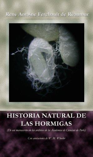 Historia Natural de las Hormigas (De un manuscrito en los archivos de la Academia de