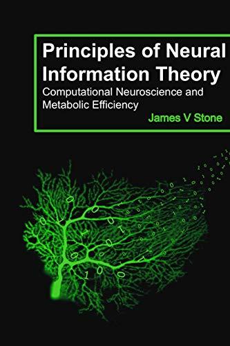 Principles of Neural Information