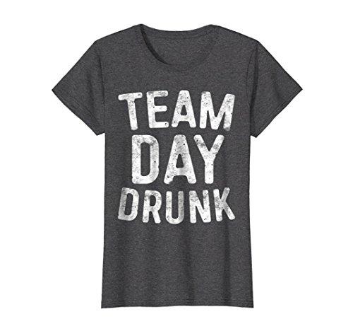 Womens Team Day Drunk T-Shirt Funny Drinking Gift Shirt Large Dark Heather