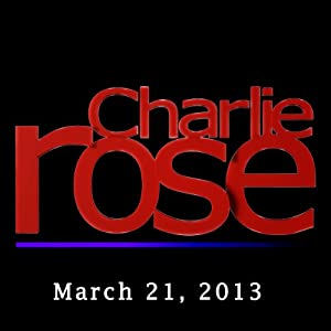 Charlie Rose: Jeffrey Hammerbacher, Itamar Rabinovich, and Martin Indyk, March 21, 2013 Radio/TV Program