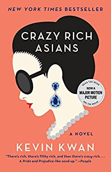Crazy Rich Asians (Crazy Rich Asians Trilogy Book 1) by [Kwan, Kevin]