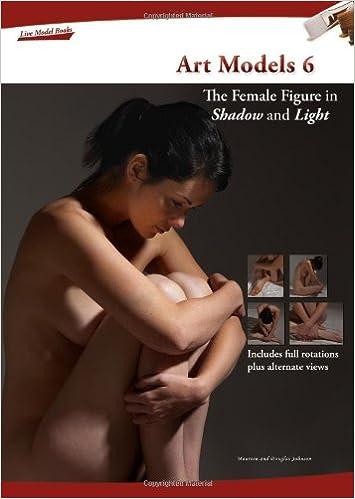 Lataa ebookeja ilmaiseksi iPodiin Art Models 6: The Female Figure in Shadow and Light (Art Models series) PDF 0981624979