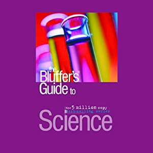 The Bluffer's Guide® to Science Audiobook