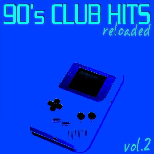 90 39 s club hits reloaded vol 2 best of dance for Classic 90s house vol 2