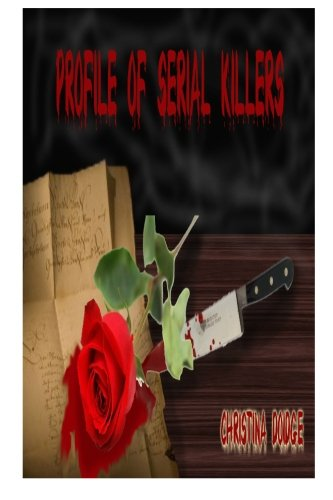 Book: Profile of Serial Killers by Christina Doidge
