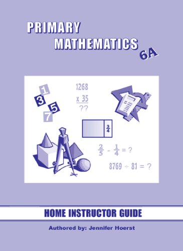 Singapore Primary Mathematics 6A Home Instructor's Guide