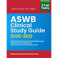 ASWB Clinical Study Guide 2020-2021: Social Work Exam Prep with 450 Questions and Detailed Answer Explanations (New…