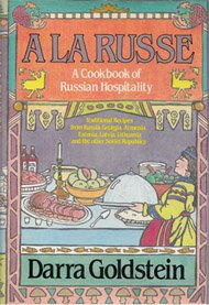 A la Russe: A Cookbook of Russian Hospitality