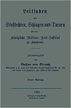Book Leitfaden zum Stoßsechten, Schlagen und Turnen für das Königliche Militair-Reit-Institut zu Hannover