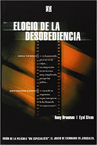 Elogio de la Desobediencia by Rony Brauman (1999-12-01)