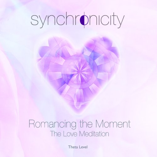 Free Romancing the Moment - The Love Meditation