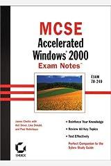 MCSE: Accelerated Windows 2000 Exam Notes (MCSE exam notes) by J Chellis (2000-10-05) Mass Market Paperback
