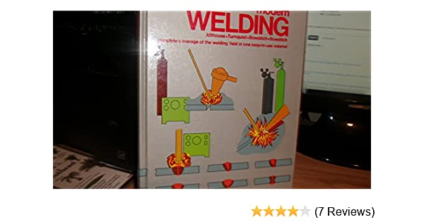 Modern Welding 0th Edition