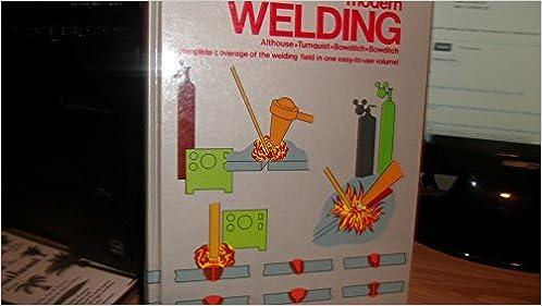 Modern Welding 0th Edition