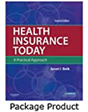 Health Insurance Today - Text and Workbook Package : A Practical Approach, Beik, Janet I., 1437701353