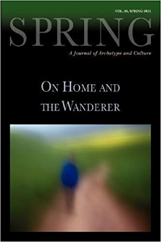 Book Spring: A Journal of Archetype and Culture, Volume 85, Spring 2011, On Home and the Wanderer (Spring Journal: A Journal of Archetype and Culture) (2012-01-25)