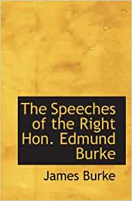 the writings as well as speeches in edmund burke oxford