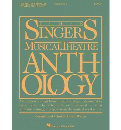 Read Online [(The Singer's Musical Theatre Anthology, Volume 5 Tenor )] [Author: Richard Walters] [Jan-2008] PDF