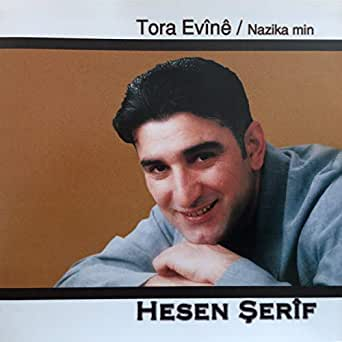 Tora Ev 238 N 234 Nazika Min By Hesen Şerif On Amazon Music Amazon Com