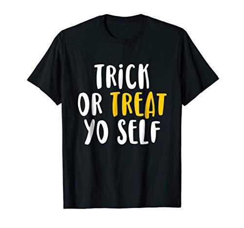 Trick Or Treat Yo'Self Halloween