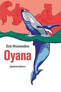 Oyana, Plamondon, Eric