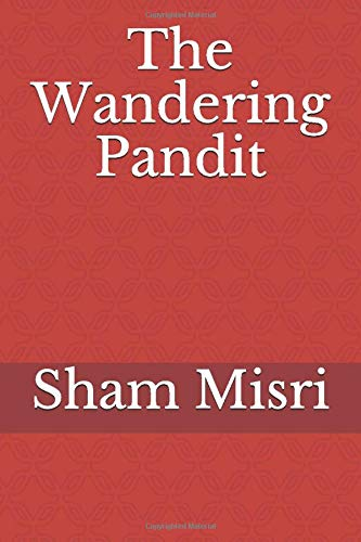 The Wandering Pandit: Amazon.es: Misri, Sham, Misri, Sandeep ...