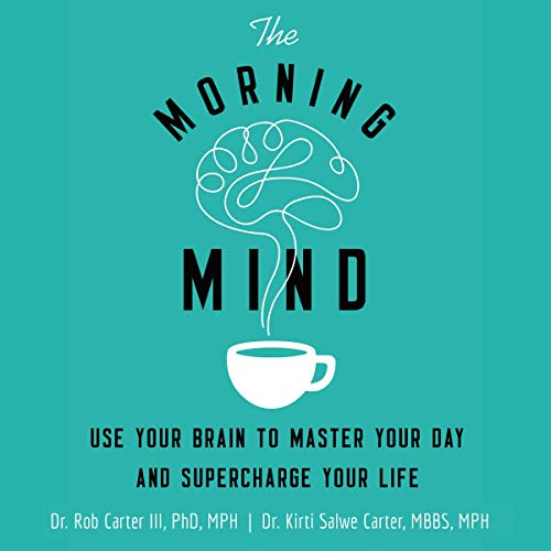 Pdf Health The Morning Mind: Use Your Brain to Master Your Day and Supercharge Your Life