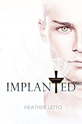 Implanted (The Ascension Series Book 2)