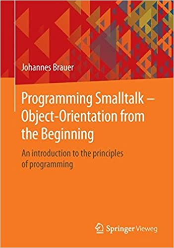 Programming Smalltalk - Object-Orientation from the