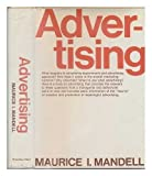 img - for Advertising [By] Maurice I. Mandell. book / textbook / text book