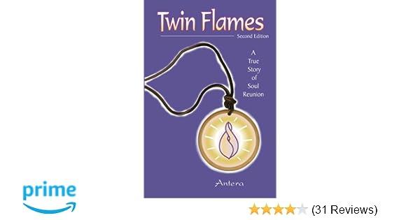 Twin Flames: A True Story of Soul Reunion: Antera