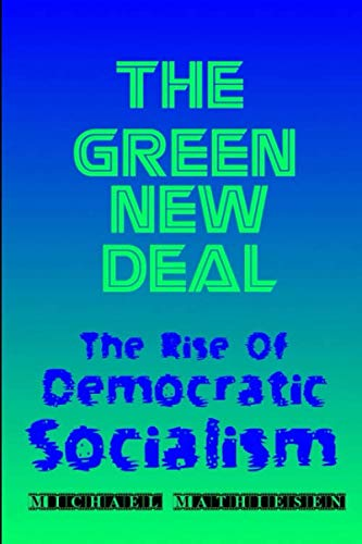 The Green New Deal: The Rise of Democratic Socialism