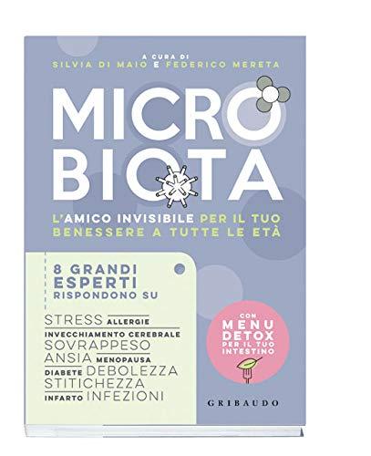 Microbiota L Amico Invisibile Per Il Tuo Benessere A Tutte Le Eta Amazon It Di Maio S Mereta F Libri