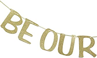 BE Our Guest Banner Sign Garland Gold Glitter for Welcome Beauty /& The Beast Reception Housewarming Wedding Party Engagement Bridal Shower Birthday Decor Photo Booth Props
