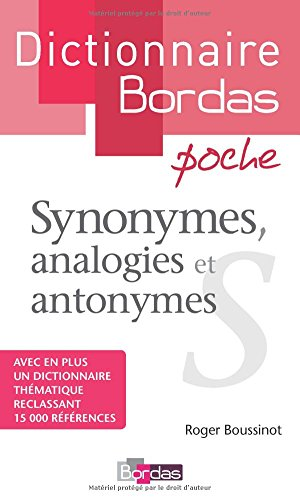 Synonymes, analogies et antonymes (French Edition)